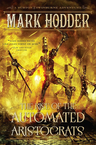 """""""The Rise of the Automated Aristocrats"""" is the latest novel in Hodder's Burton & Swinburne series"""