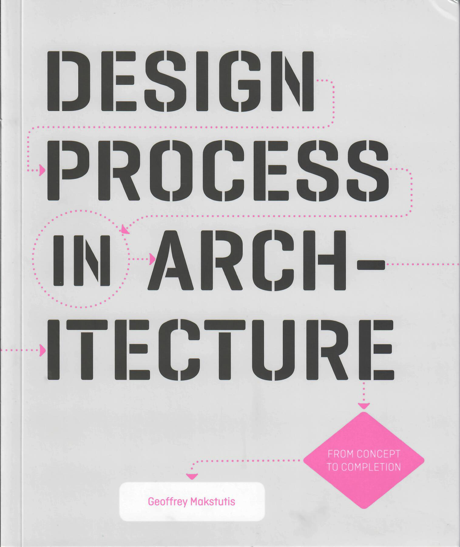 "Cover of Geoffrey Makstutis' book ""Design Process in Architecture"""