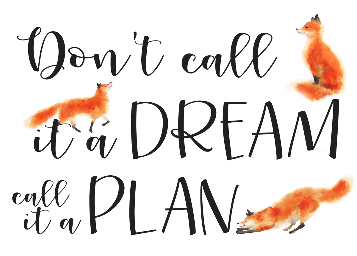 """Don't call it a dream, call it a plan"" - promotion artwork for Jeanine's coaching business Die Wortfinderinnen"